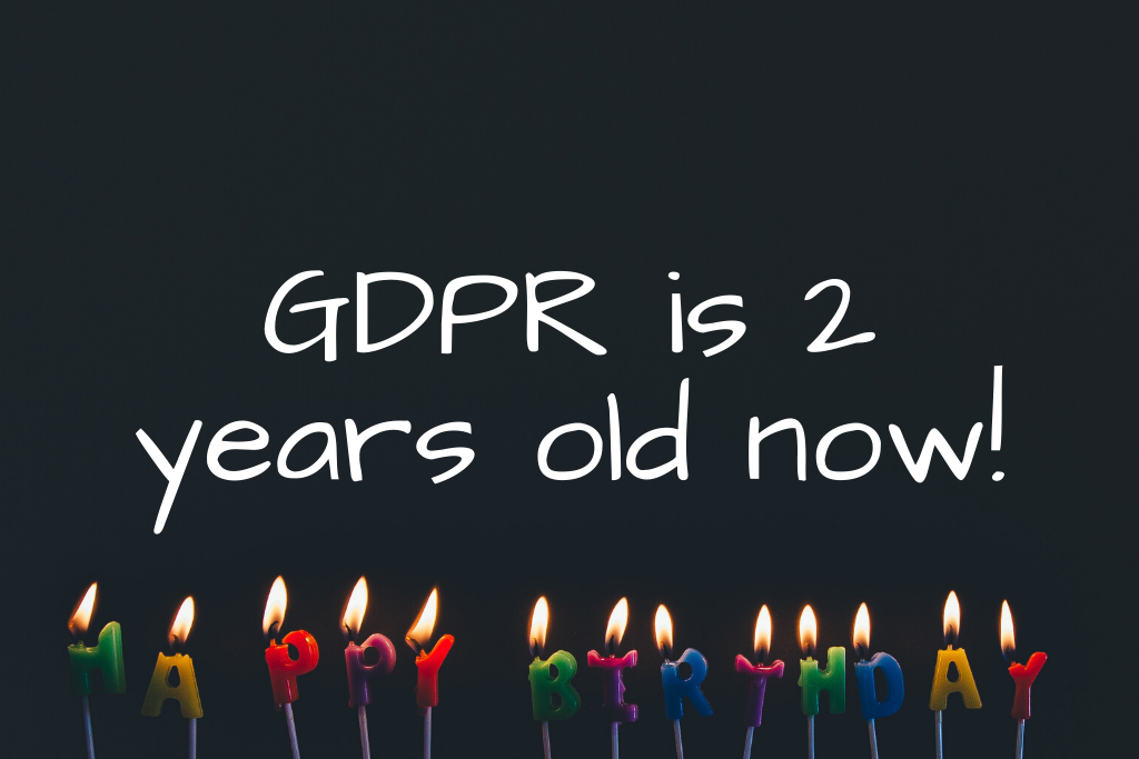 GDPR turns 2 years old